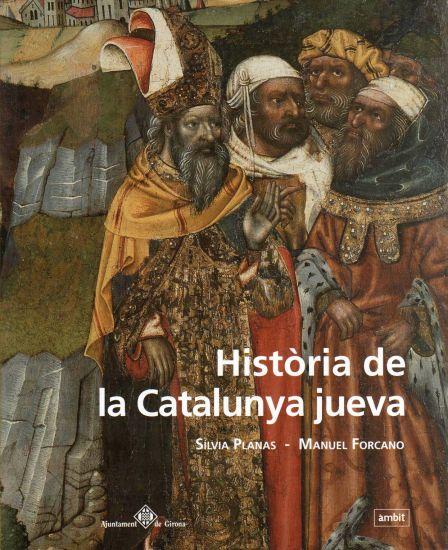Font: http://www.laie.es/libro/historia-de-la-catalunya-jueva/390389/978-84-96645-04-2