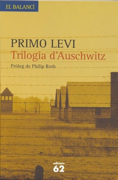 Trilogia_dAuschwitz-Primo_Levi-9788429757408